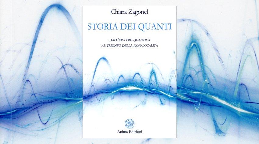 Nel suo libro, Chiara Zagonel ti accompagna in un viaggio alla scoperta della fisica quantistica