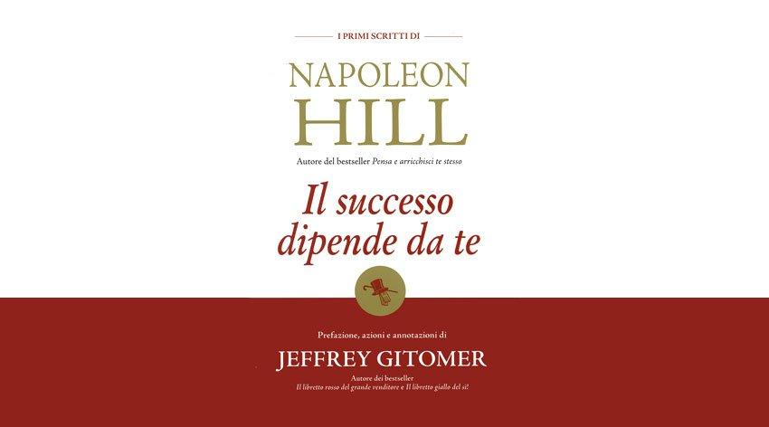 Napoleon Hill: riflessioni sulle strategie per il successo