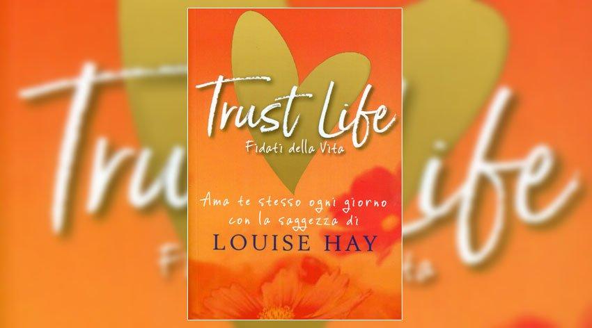 La saggezza di Louise Hay: ama te stesso