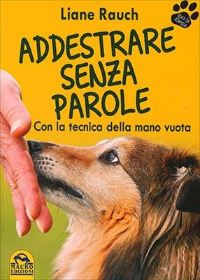 """Anteprima del libro """"Addestrare Senza Parole"""" di Liane Rauch"""