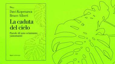 L'esperienza di vita di uno sciamano yanomami: Davi Kopenawa