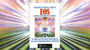 Come funziona l'Energia Olografica Sistemica: cos'è EOS?