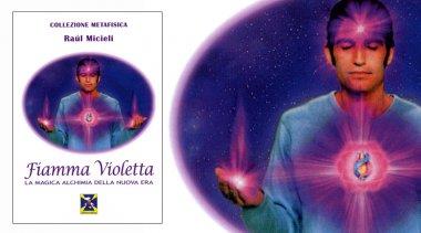 Cos'è e da dove sorge la Fiamma Violetta