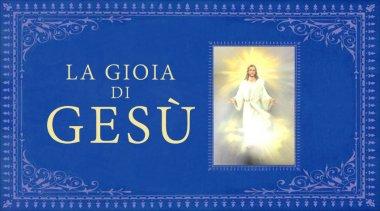 Amare Gesù: la condzione di felicità assoluta