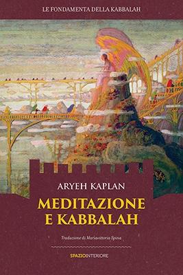 "Anteprima del libro ""Meditazione e Kabbalah"" di Aryeh Kaplan"