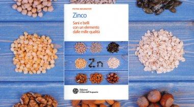 Lo zinco: l'elemento che ti mantiene in salute e cura la tua bellezza