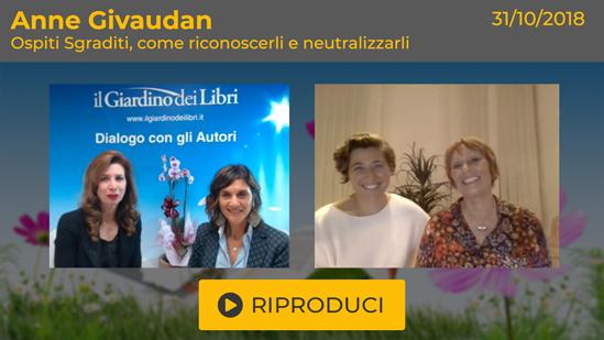 """Webinar Gratuito: """"Ospiti Sgraditi: come riconoscerli e neutralizzarli"""" con Anne Givaudan"""