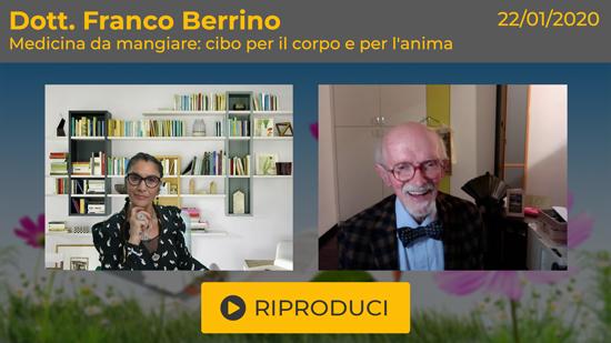 """Webinar Gratuito """"Medicina da mangiare"""" con il Dott. Franco Berrino"""