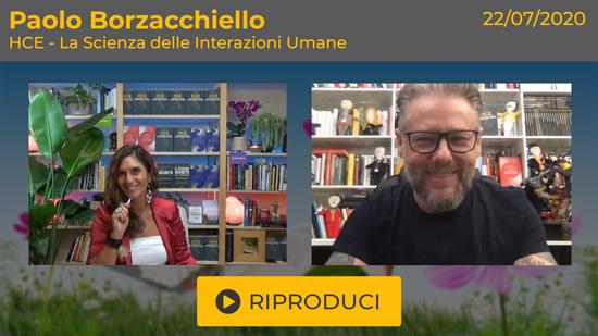 """Webinar Gratuito """"HCE, la Scienza delle Interazioni Umane"""" con Paolo Borzacchiello"""