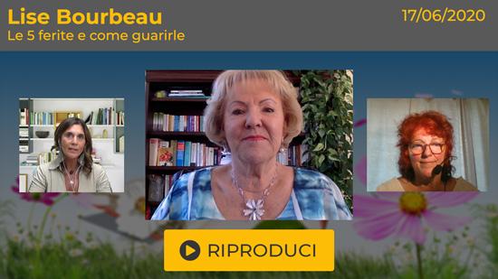 """Webinar Gratuito """"Le 5 Ferite e come guarirle"""" con Lise Bourbeau"""