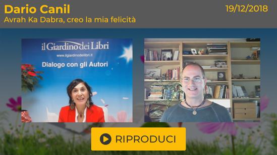 """Webinar Gratuito: """"Avrah Ka Dabra – Creo la mia Felicità"""" con Dario Canil"""