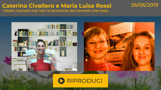 """Webinar Gratuito: """"I Nostri Gemelli Mai Nati"""" con Caterina Civallero e Maria Luisa Rossi"""
