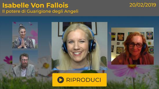 """Webinar Gratuito: """"Il Potere di Guarigione degli Angeli"""" con Isabelle von Fallois"""
