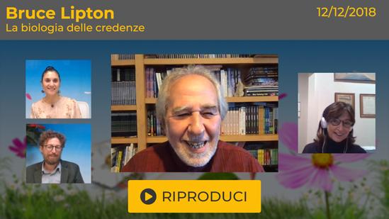 """Webinar Gratuito: """"La Biologia delle Credenze - Come il pensiero influenza il DNA e ogni cellula"""" con Bruce Lipton"""