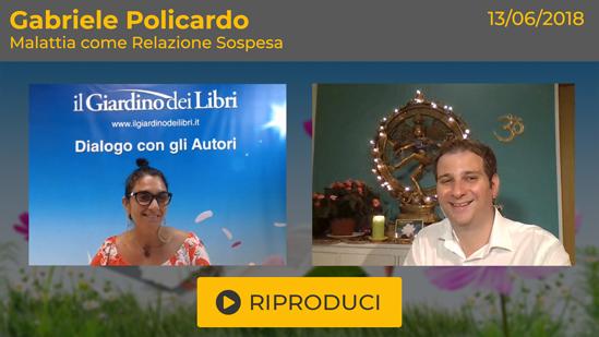 """Webinar Gratuito: """"Malattia come Relazione Sospesa"""" con Gabriele Policardo"""