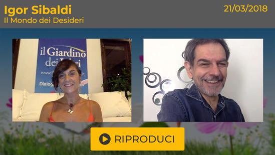 """Webinar Gratuito: """"Il Mondo dei Desideri"""" con Igor Sibaldi"""