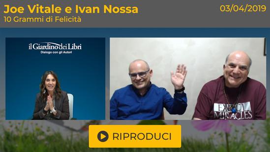 """Webinar Gratuito: """"10 Grammi di Felicità"""" con Joe Vitale e Ivan Nossa"""