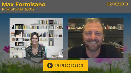 """Webinar Gratuito: """"Produttività 300%: triplica i risultati e goditi la vita"""" con Max Formisano"""