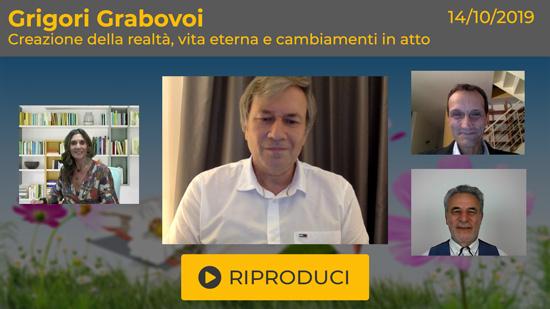 """Webinar Gratuito: """"Creazione della realtà, vita eterna e cambiamenti in atto"""" con Grigori Grabovoi"""