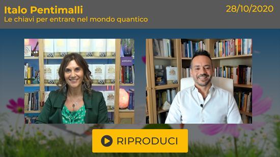 """Webinar Gratuito con Italo Pentimalli: """"Ti consegno le chiavi per entrare nel mondo quantico"""""""