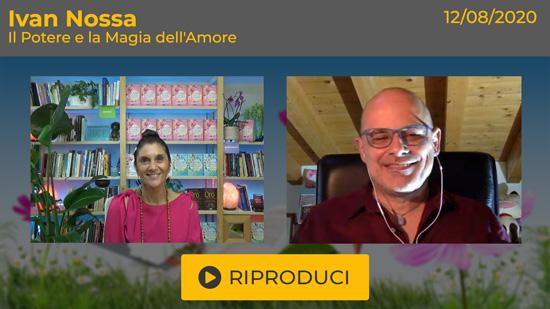 """Webinar Gratuito """"Il Potere e la Magia dell'Amore"""" con Ivan Nossa"""