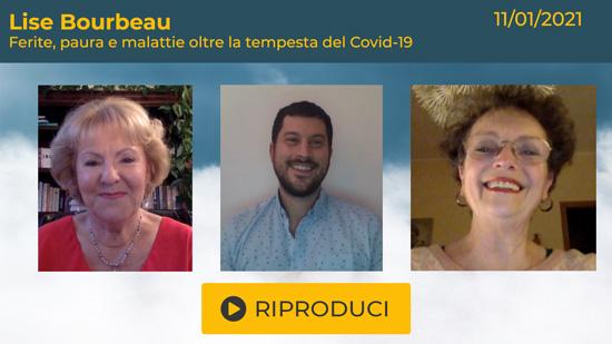 Webinar Gratuito con Lise Bourbeau: Ferite, Paura e Malattie oltre la tempesta del Covid-19