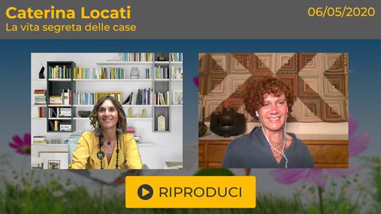 """Webinar Gratuito """"La Vita Segreta delle Case"""" con Caterina Locati"""