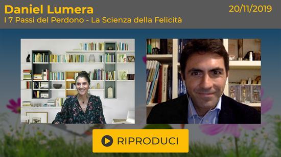 """Webinar Gratuito: """"I 7 Passi del Perdono - La Scienza della Felicità"""" con Daniel Lumera"""