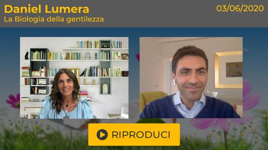 """Webinar Gratuito """"La Biologia della Gentilezza"""" con Daniel Lumera"""