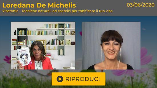 """Webinar Gratuito """"Visotonic - Ginnastica Facciale"""" con Loredana De Michelis"""