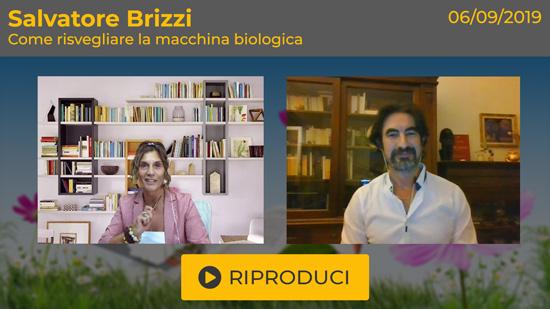 """Webinar Gratuito: """"Risvegliare la Macchina Biologica"""" con Salvatore Brizzi"""