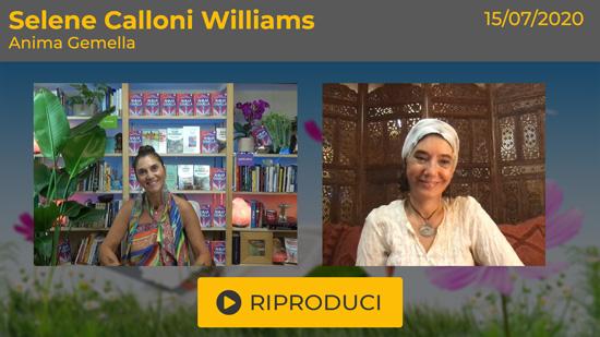 """Webinar Gratuito """"L'Anima Gemella"""" con Selene Calloni Williams"""