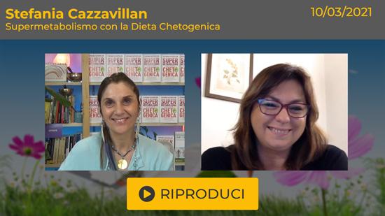 Webinar Gratuito con Stefania Cazzavillan: Supermetabolismo con la Dieta Chetogenica